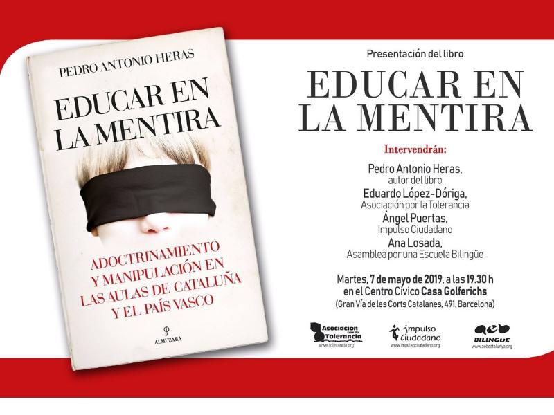 """Presentación Del Libro """"Educar En La Mentira"""" De Pedro Antonio Heras"""