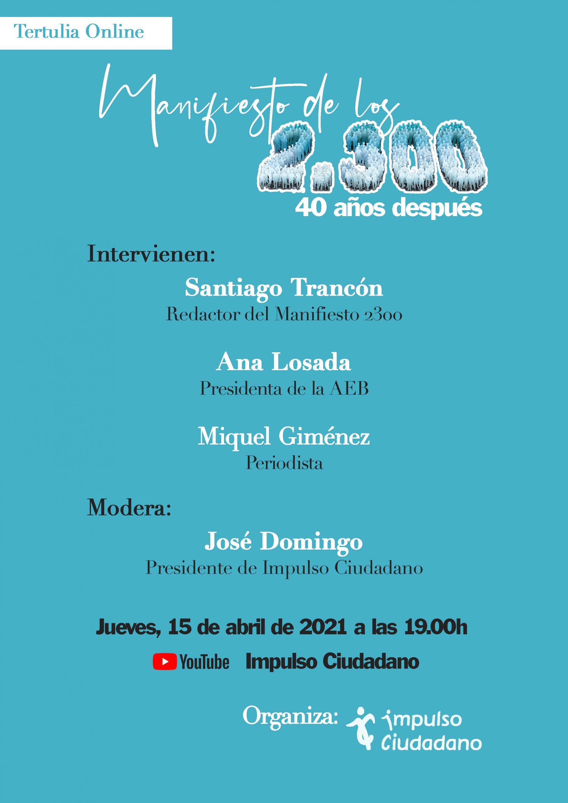 """Tertulia Online """"Manifiesto De Los 2300, 40 Años Después"""""""