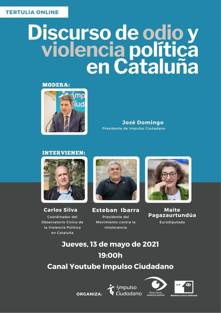 """Tertulia Online """"Discurso De Odio Y Violencia Política En Cataluña"""""""